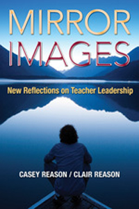 Mirror Images: New Reflections on Teacher Leadership